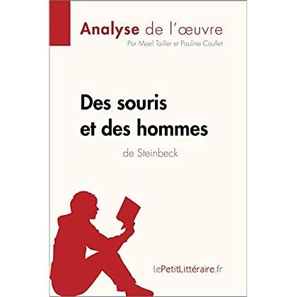 Des souris et des hommes de John Steinbeck (Analyse de l'oeuvre): Comprendre la littérature avec lePetitLittéraire.fr (Fiche de lecture)