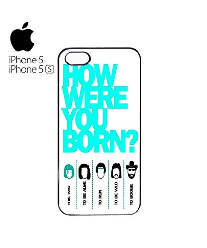 How Were You Born Mobile Cell Phone Case Cover iPhone 5c Black Blanc