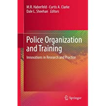 Police Organization and Training: Innovations in Research and Practice