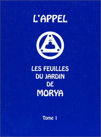 L'appel : les feuilles du jardin de Morya, tome 1 par Collectif