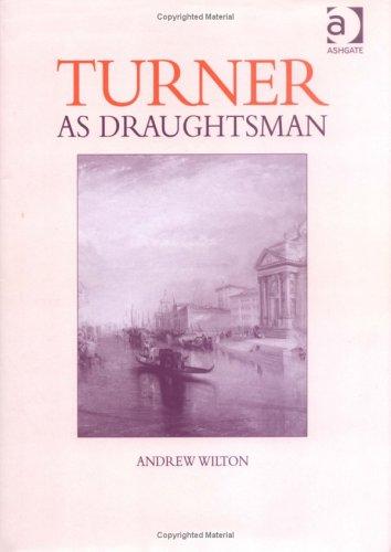 Turner as Draughtsman
