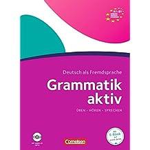 Grammatik aktiv: A1-B1 - Üben, Hören, Sprechen: Übungsgrammatik mit Audio-CD (lex:tra)