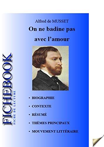 Fiche de lecture On ne badine pas avec l'amour (French Edition)