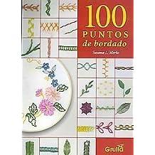 100 Puntos Para Bordar / 100 Stitches for Embroidering