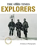 The Times Picture Collection: Explorers (Times Archive Collection)