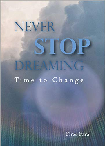 Never Stop Dreaming - Time to change (English Edition)