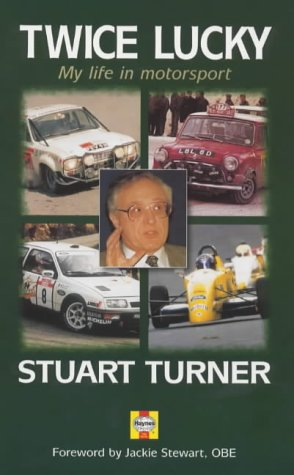 Twice Lucky: My Life in Motorsport por Stuart Turner
