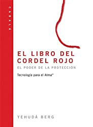 El libro del cordel rojo: The Red String Book, Spanish-Language Edition by Yehuda Berg (2005-03-10)