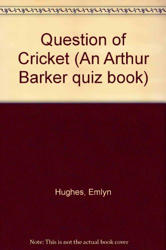 Question of Cricket (An Arthur Barker quiz book) por Emlyn Hughes