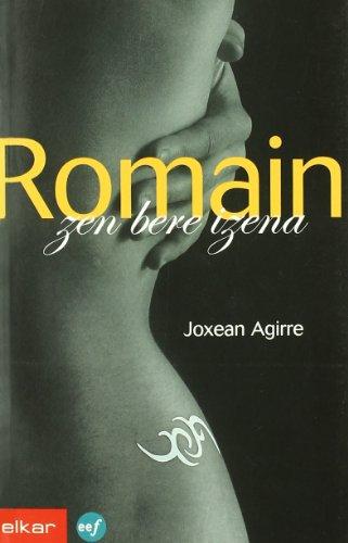 Romain zen bere izena (Literatura)