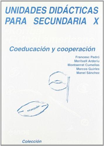 Korfbal. Fútbol americano. Coeducación y cooperación. Unidades didácticas para Secundaria X