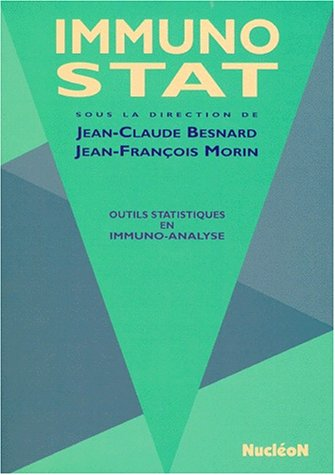 IMMUNO-STAT. Outils statistiques en immuno-analyse, avec disquette