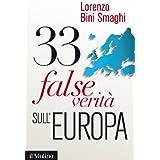 33 false verità sull'Europa (Contemporanea)