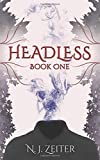 Headless: Book One (The World Eater, Band 1)