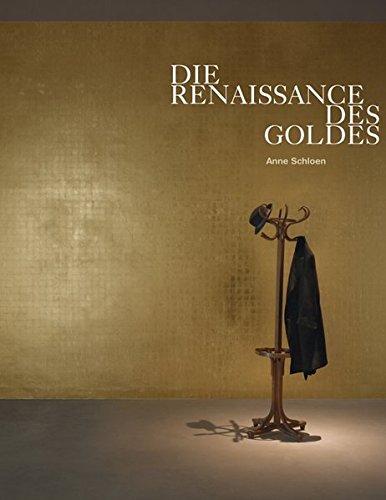 Die Renaissance des Goldes: Gold in der Kunst des 20. Jahrhunderts