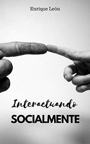 INTERACTUANDO SOCIALMENTE
