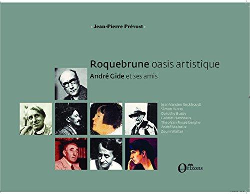 Roquebrune oasis artistique: André Gide et ses amis (Profils d'un classique)