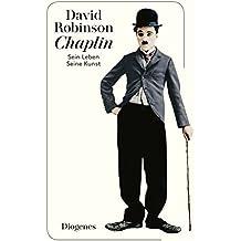 Chaplin: Sein Leben, seine Kunst