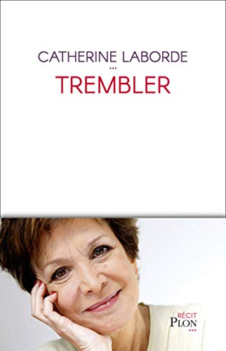 Trembler par Catherine LABORDE