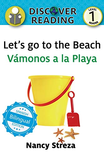 Let's go to the Beach / Vámonos a la playa (Xist Kids Bilingual Spanish English)