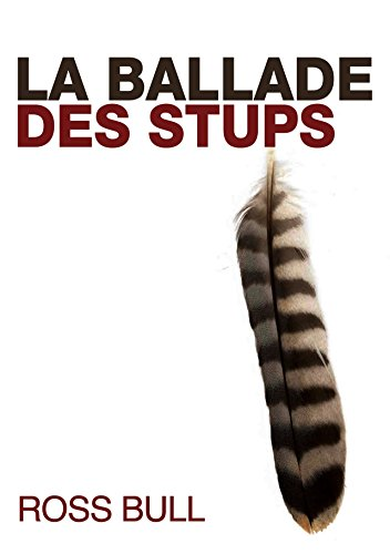 La Ballade des Stups