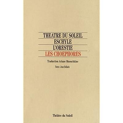 L'Orestie : Les Choéphores