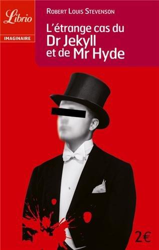 L'étrange cas du Dr Jekyll et de Mr Hyde par Robert Louis Stevenson