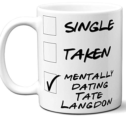 Funny Tate Langdon Mug. Single, Taken, Mentally Dating Coffee, Tea Cup. Perfect Novelty Gift Idea for Any Evan Peters American Horror Story Fan, Lover. Women, Men Boys, Girls. 11 ounces.