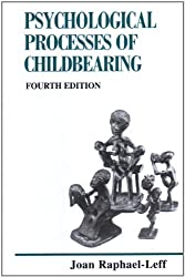 Psychological Processes of Child Bearing