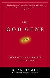 The God Gene: How Faith Is Hardwired into Our Genes by Dean H. Hamer (2005-09-13)