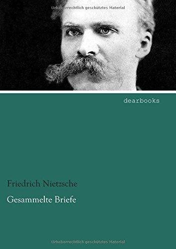 Gesammelte Briefe por Friedrich Nietzsche