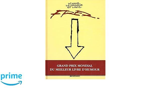Amazon Fr Fred Le Noir La Couleur Et Lavis Fred Livres