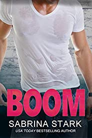 Boom: An Enemies-to-Lovers Romantic Comedy (Blast Brothers Book 1) (English Edition)