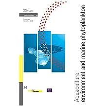 Aquaculture, environment and marine phytoplankton - n° 34