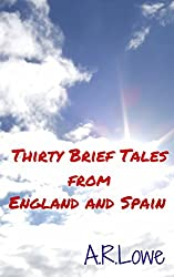 Thirty Brief Tales from England and Spain (English Edition)