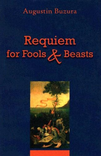 Requiem for Fools and Beasts (East European Monographs)