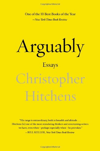 Arguably: Essays Paperback