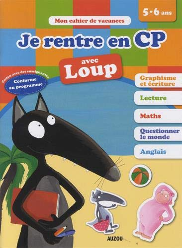Cahier de vacances de Loup - Je rentre en CP (édition 2019)