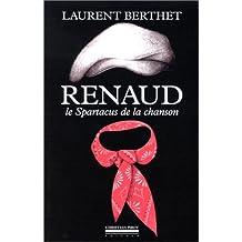 Renaud, le Spartacus de la chanson française
