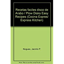 Recetas faciles disco de Arabo / Plow Disks Easy Recipes (Cocina Expres/ Express Kitchen)