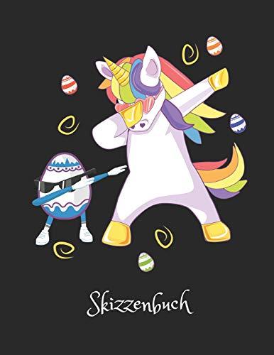 Figur Bilderbuch Kostüm Mädchen - Einhorn | Skizzenbuch: Tanzendes Einhorn mit Osterei - Einhorn Skizzen & Malbuch. Tolle Kinder Oster Geschenk Idee und Mitgebsel für alle die Einhörner lieben.