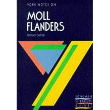 Moll Flanders (York Notes)