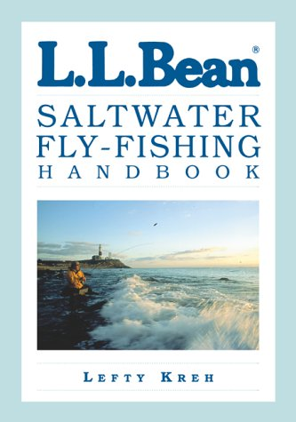 The L.L.Bean Saltwater Fly-fishing Handbook (L.L. Bean Handbook Series)