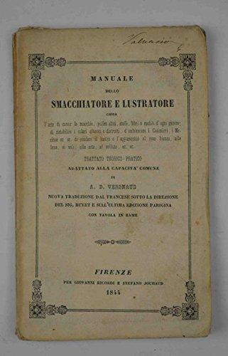 manuale-dello-smacchiatore-e-lustratore-ossia-larte-di-cavar-le-macchie-pulire-abiti-stoffe-libri-e-