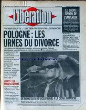 LIBERATION [No 2957] du 24/11/1990 - LE SACRE SHINTO DE L'EMPEREUR AKIHITO - FOOT - TOURNIKIAN REMPLACE BEZ - POLOGNE - LES URNES DU DIVORCE - LYCEES - LES NOUVELLES VOIES - UN CONSEILLER DE VACLAV HAVEL A LA CIGALE - MICHAEL KOCAB. par Collectif