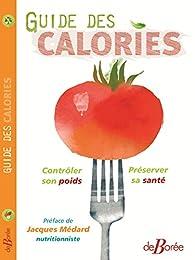 Guide des Calories par Jacques Médard