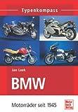 Typenkompass BMW-Motorräder: Seit 1945