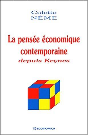 La pensée économique contemporaine depuis Keynes