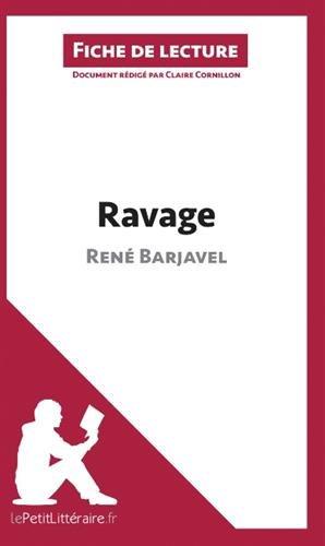 Ravage de René Barjavel (Fiche de lecture): Résumé Complet Et Analyse Détaillée De L'oeuvre