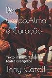 De Corpo,Alma e Coração (Dramaturgia Brasileira)
